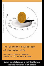The Economic Psychology of Everyday Life - Paul Webley