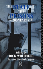 State of the Prisons - 200 Years on