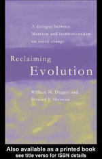 Reclaiming Evolution - William M. Dugger