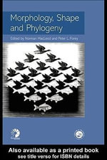 Morphology, Shape and Phylogeny : The YMCA and Workingmen, 1877-1920 - Norman MacLeod