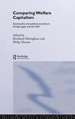 Comparing Welfare Capitalism : Social Policy and Political Economy in Europe, Japan and the USA