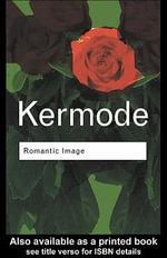 Romantic Image - Frank Kermode