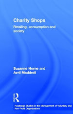 Charity Shops : Retailing Consumption and Society - Suzanne Horne