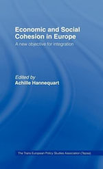 Economic and Social Cohesion in Europe : A New Objective for Integration