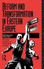 Reform and Transformation in Eastern Europe : Soviet-Type Economics on the Threshold of Change