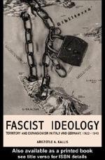 Fascist Ideology - Aristotle A. Kallis