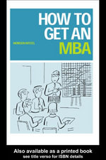 How to Get an MBA - Morgen Witzel