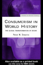 Consumerism in World History - Peter N. Stearns
