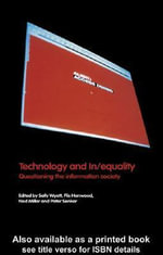 Technology and In/equality - Flis Henwood