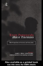 Even Paranoids Have Enemies - Joseph Berke