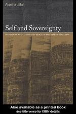 Self and Sovereignty - Ayesha Jalal