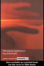 Managing Aggression - Ray Braithwaite