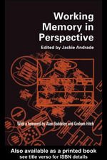 Working Memory in Perspective