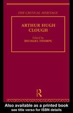 Arthur Hugh Clough : The Critical Heritage