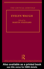 Evelyn Waugh : The Critical Heritage