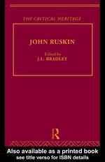John Ruskin : The Critical Heritage