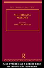 Sir Thomas Malory : The Critical Heritage