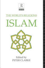 The World's Religions : Islam