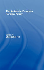 Actors in Europe's Foreign Policy - Christopher Hill
