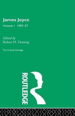 James Joyce. Volume I : 1907-27
