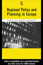 Regional Policy and Planning in Europe - Paul Balchin