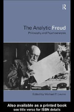 Analytic Freud - Michael P. Levine