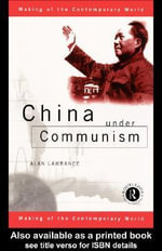 China Under Communism - Alan Lawrance