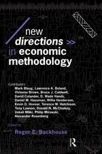 New Directions in Economic Methodology : Edited by Roger E. Backhouse - Roger E. Blackhouse