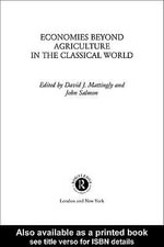 Economies Beyond Agriculture in the Classical World - David J. Mattingly