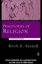 Philosophy of Religion : A Contemporary Introduction - Keith E. Yandell