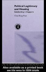Political Legitimacy and Housing - Beng-Huat Chua