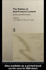 The Politics of Jean-Francois Lyotard