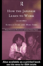 How the Japanese Learn to Work - Ronald Dore