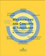 Mechanisms and Concepts in Toxicology - Norman Aldridge