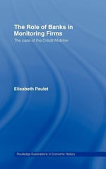 Role of Banks in Monitoring Firms : The Case of the Cr??dit Mobilier
