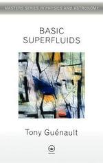 Basic Superfluids - A. M. Geunault
