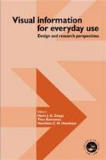 Visual Information for Everyday Use : Design and Research Perspectives - Harms Zwaga