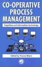 Cooperative Process Management : Cognition and Information Technology