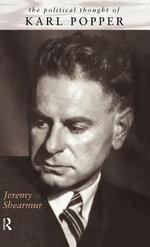 Political Thought of Karl Popper - Jeremy Shearmur