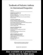 Textbook of Pediatric Asthma : An International Perspective - Charles K. Naspitz