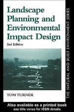 Landscape Planning and Environmental Impact Design - Tom Turner