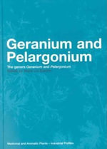 Geranium and Pelargonium : The Genera Geranium and Pelargonium