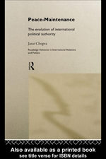 Peace Maintenance : The Evolution of International Political Economy - Jarat Chopra