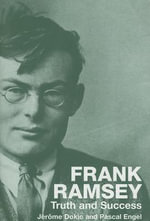 Frank Ramsey : Truth and Success