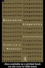 Generative Linguistics : A Historical Perspective - Frederick J. Newmeyer