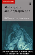 Shakespeare and Appropriation