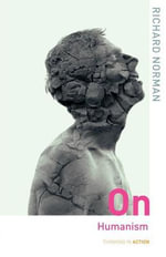 On Humanism - Richard Norman