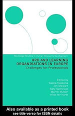 Hrd and Learning Organisations in Europe : Challenges for Professionals - Hilde Ter Horst