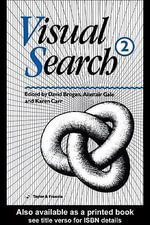 Visual Search 2 : Proceedings of the 2nd International Conference on Visual Search - A. G. Gale