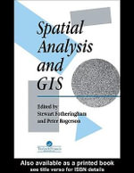 Spatial Analysis And GIS : Applications in GIS - S Fotheringham